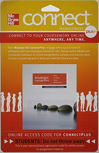 9780077636104: Connect Plus Strategic Management: Creating Competitive Advantages with LearnSmart 1 Semester Access Card for Dess, Strategic Management