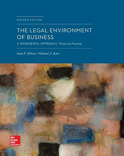 Loose-Leaf The Legal Environment of Business: A Managerial Approach: Theory to Practice: Melvin ...