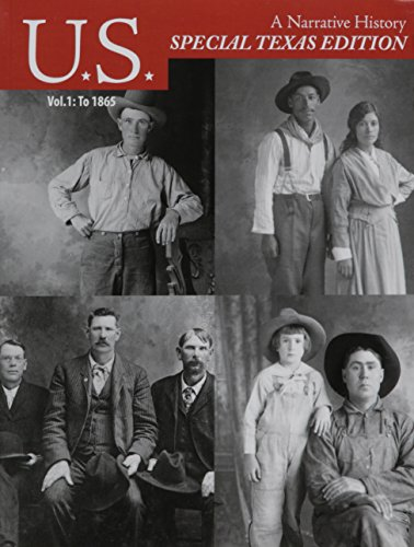 9780077645632: US A Narrative History Special Texas Edition (Vol 1: To 1865)
