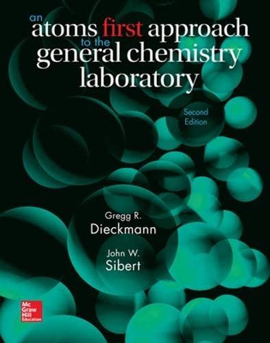 Lab Manual for Chemistry: Atoms First: Sibert Associate Professor,