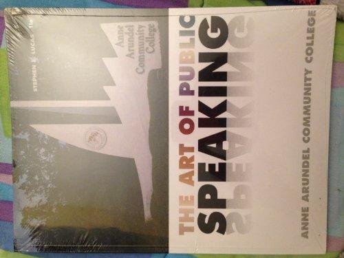9780077650339: The Art of Public Speaking: Anne Arundel Community College Edition