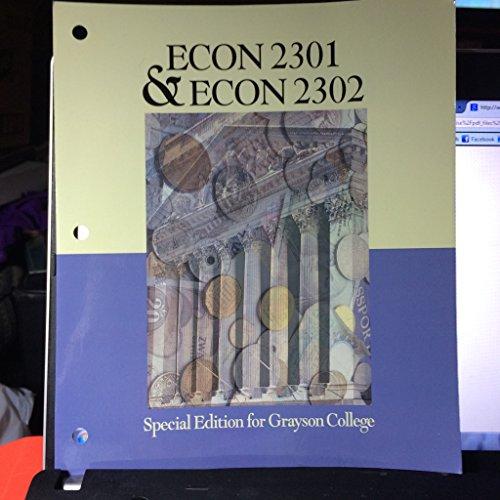 9780077650902: ECON 2301 & ECON 2302 Special Edition for Grayson College