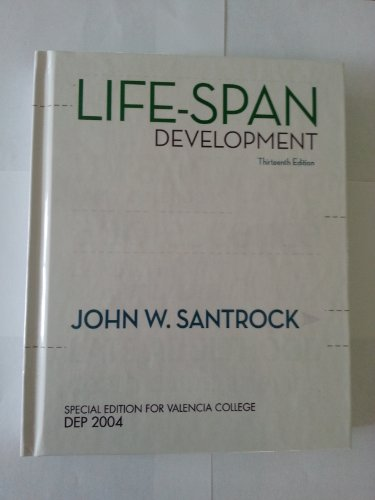9780077651985: Life-Span Development (Special Edition for Valencia College)