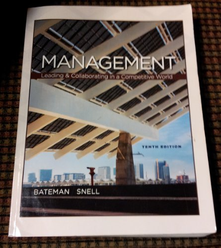 9780077653538: Management : Leading & Collaborating in the Competitive World, Tenth Edition (Softcover)