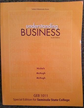 9780077653552: Understanding Business Tenth Edition GEB 1011 Special Edition for Seminole State College