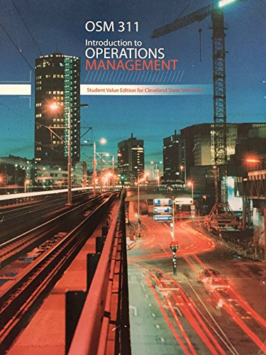 Introduction to Operations Management. Student Value Edition for Cleveland State University: ...