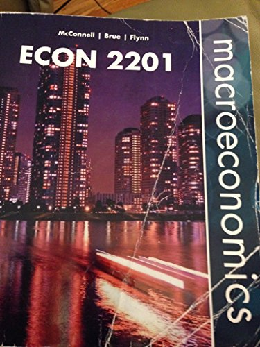 Macroeconomics: Principles, Problems, and Policies, 19th ediiton,: McConnell/Brue/Flynn