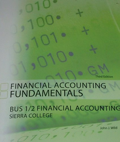 9780077659745: FINANCIAL ACCOUNTING FUNDAMENTALS: BUS 1/2 Financial Accounting Sierra College 3rd Edition (WITH REGISTRATION CODE)