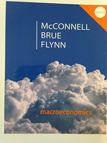 9780077660628: Macroeconomics: Principles, Problems, and Policies