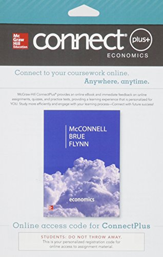 Connect Plus Economics with LearnSmart Two Semester: McConnell, Campbell, Brue,
