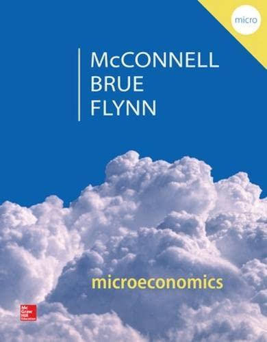 9780077660819: Microeconomics: Principles, Problems, & Policies (McGraw-Hill Series in Economics)