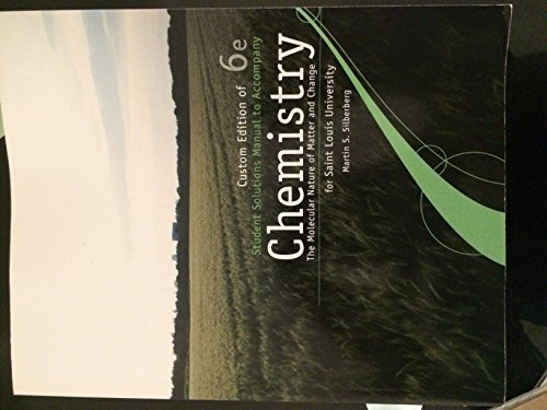 Custom Edition of Chemistry: The Molecular Nature of Matter and Change: Silberberg, Martin S.