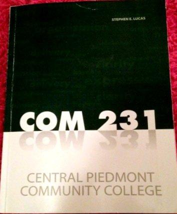 9780077661571: COM 231 (COM 231 Central Piedmont Community College Edition)