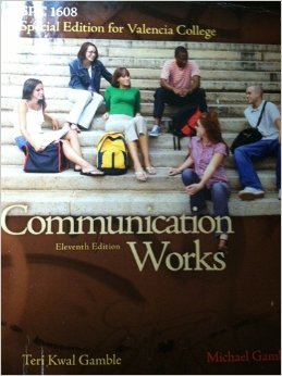 9780077661601: Communication Works, Special Edition for Valencia College SPC 1608