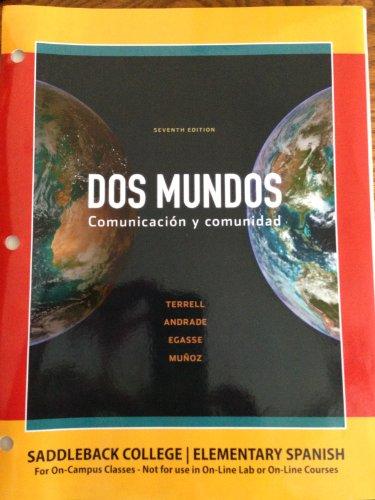 9780077663025: Dos Mundos Comunicacion Y Comunidad 7th Edition ([Saddleback College - Elementary Spanish])