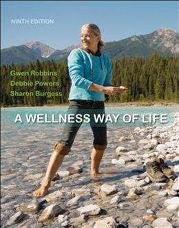 9780077664442: A Wellness Way of Life, 9th edition, Ball State University