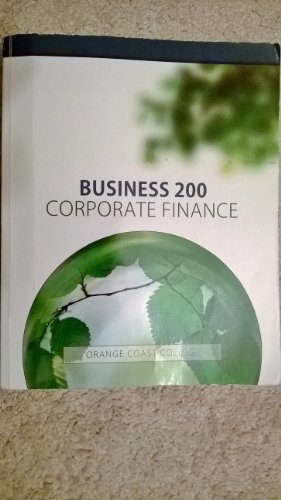 9780077664619: BUSINESS 200 : CORPORATE FINANCE - ORANG COAST COLLEGE (OCC) edition