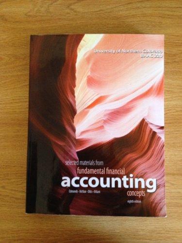 Selected Materials From Fundamental Financial Accounting Concepts: Thomas P. Edmonds,