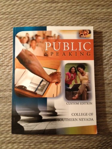 Public Speaking Custom Edition College of Southern Nevada: The McGraw-Hill Companies Inc.