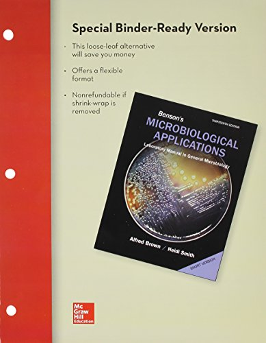 Loose Leaf Version for Benson's Microbiological Applications: Short Version: Brown, Alfred