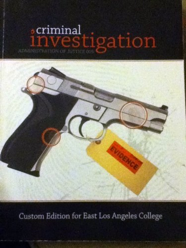 9780077669133: Criminal Investigation 4th edition Adminstration of Justice 005