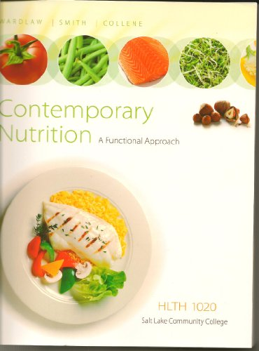 9780077671167: Contemporary Nutrition : A functional Approach : HLTH 1020 Custom Edition for Salt Lake Community College