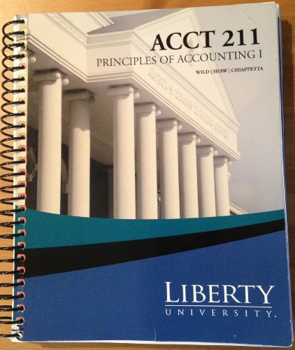 9780077675462: Acct211: Principles of Accounting I;CUSTOM PKG. Liberty University 2011