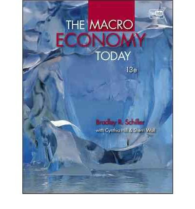 9780077675929: [ [ [ The Micro Economy Today [ THE MICRO ECONOMY TODAY ] By Schiller, Bradley Hill ( Author )Jan-11-2012 Paperback