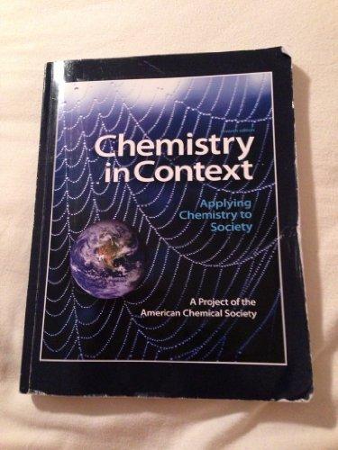 9780077676100: Chemistry in Context (Chemistry in Context: Applying Chemistry to Society Seventh Edition)