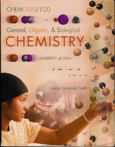 9780077676230: General, Organic, & Biological Chemistry University of Utah CHEM 1110/1120