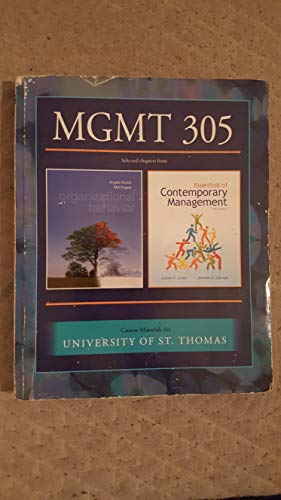 MGMT 305: Select chapters from Organizational Behavior: Fugate, Jones, George
