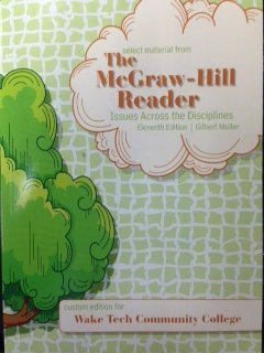 9780077678401: The McGraw-Hill Reader: Issues Across the Disciplines Eleventh Edition: Custom Edition for Wake Tech Community College (Custom Edition for Wake Tech Community College)