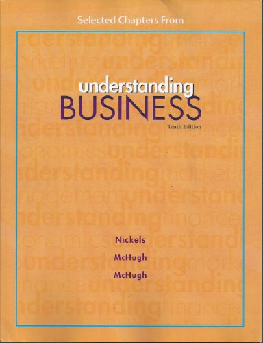 9780077679262: Selected Chapters From: Understanding Business 10th Edition