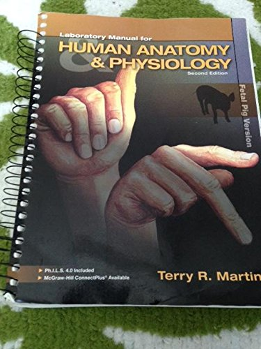9780077679392: Laboratory Manual for Human Anatomy and Physiology Second Edition (fetal pig version with access card)