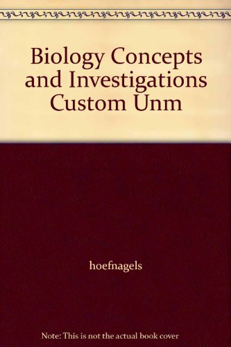 Biology Concepts and Investigations Custom Unm