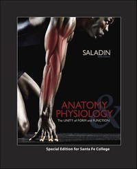 9780077680312: Anatomy Physiology The UNITY of Form and Function Special Edition for Santa Fe College (Saladin)