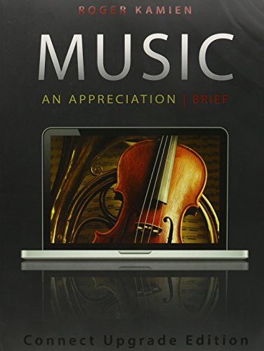 9780077681364: Music, Connect Upgrade Edition with Access Code: An Appreciation