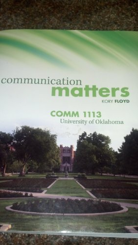 9780077681432: Communication Matters (Comm 1113 University of Oklahoma)