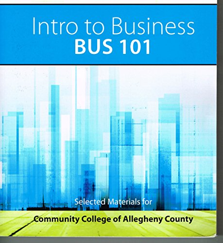 9780077681494: Intro to Business, BUS 101, Selected Materials for Community College of Allegheny County