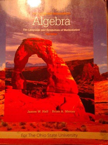 Beginning & Intermediate Algebra (Custom): Mercer, James W.