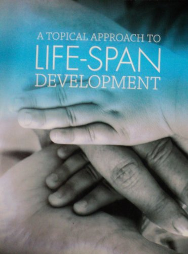 9780077683177: A Topical Approach to Life-span Development