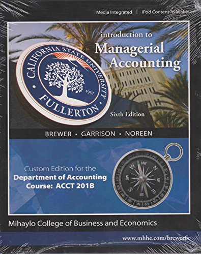9780077683825: Introduction to Managerial Accounting: Custom Edition for the Department of Accounting Course: ACCT 201B