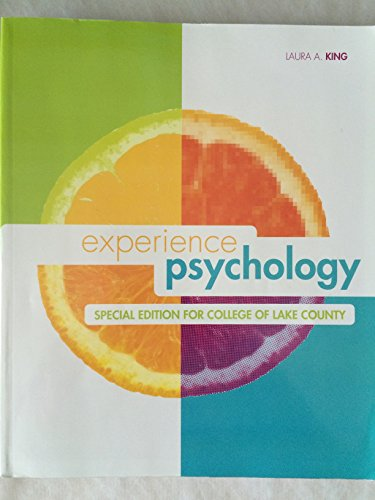 9780077684198: Experience Psychology (Special Edition for College of Lake County)
