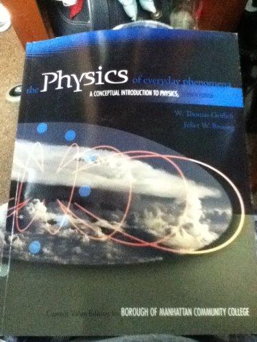 9780077684587: the Physics of everyday phenomena (the Physics of everyday phenomena a conceptual introduction to physics seventh edition)
