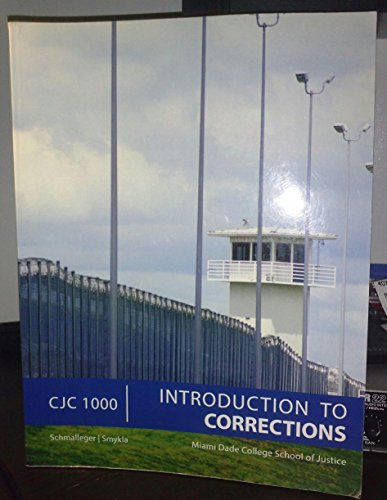 9780077685362: Introduction to Corrections Custom for Miami Dade College (MATERIAL FROM CORRECTIONS IN 21ST. CENTURY)