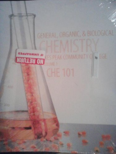 9780077685386: General, Organic, & Biological Chemistry 101 (Pikes Peak Community College, Volume 1)