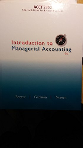 9780077686307: Introduction to Managerial Account 6e Special Edition Richland College (Introduction to Managerial Accounting)