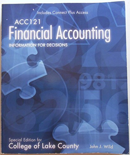 9780077686345: ACC 121 Financial Accounting Information for Decisions (Special Edition for College of Lake County)