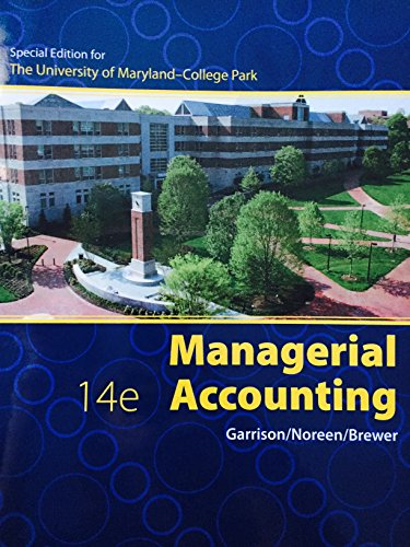 9780077687021: Managerial Accounting, 14e, University of Maryland-College Park