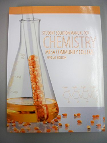 Student Solutions Manual for Chemistry (Mesa Community College): Chang / Goldsby